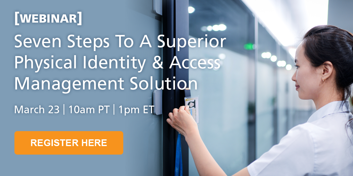 Webinar: Seven Steps to a Superior PIAM Solution